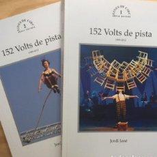 Libros: 152 VOLTS DE PISTA VOL I I VOLUM II JORDI JANÉ. Lote 218382210