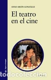 EL TEATRO EN EL CINE (Libros Nuevos - Bellas Artes, ocio y coleccionismo - Otros)