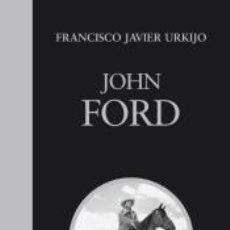 Libros: JOHN FORD. Lote 218463386