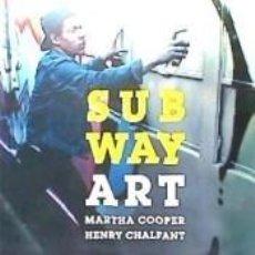 Libros: SUBWAY ART. Lote 218779300