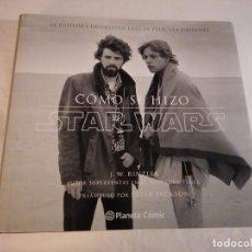 Libros: LIBRO: COMO SE HIZO STAR WARS. Lote 220283952