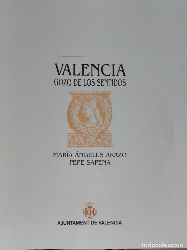 Libros: VALENCIA GOZO DE LOS SENTIDOS --- Arazo, Mª Angeles --- Sapena, Pepe - Foto 2 - 220574372