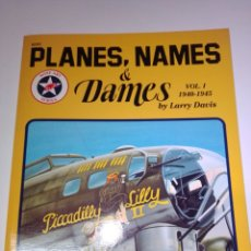 Libros: SQUADRON SIGNAL PLANES, NAMES AND DAMES 1. Lote 221099132