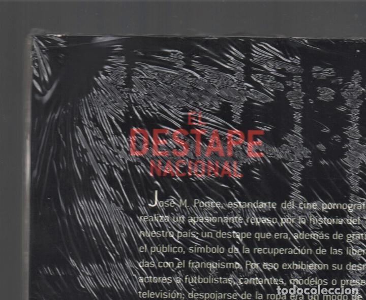 Libros: EL DESTAPE NACIONAL CRÓNICA DEL DESNUDO EN LA TRANSICIÓN JPONCE GLÉNAT 2004 1ª EDICIÓN PLASTIFICADO - Foto 10 - 221238838