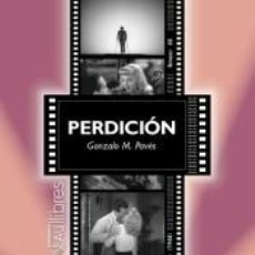 Libros: PERDICIÓN (DOUBLE INDEMNITY). BILLY WILDER (1944). Lote 221260452