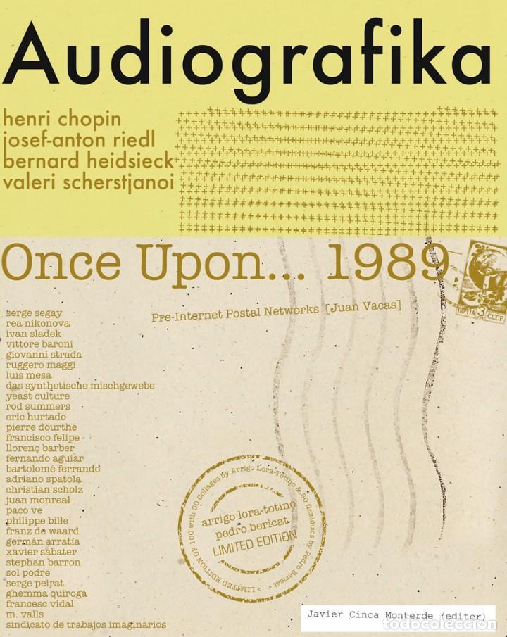 AUDIOGRAFIKA / ONCE UPON... 1989. H. CHOPIN, J.A. RIEDL, H. HEIDSIECK... (ZARAGOZA, 2020) (Libros Nuevos - Bellas Artes, ocio y coleccionismo - Otros)