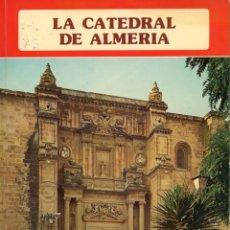 Libros: LA CATEDRAL DE ALMERIA. COLECCIÓN IBERIA, 1975.. Lote 221826226