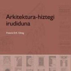 Libros: ARKITEKTURA-HIZTEGI IRUDIDUNA. Lote 222019655