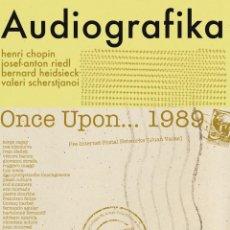 Libros: AUDIOGRAFIKA / ONCE UPON... 1989. H. CHOPIN, J.A. RIEDL, H. HEIDSIECK... (ZARAGOZA, 2020). Lote 222112453