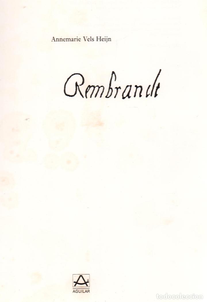 Libros: REMBRANDT ANNEMARIE VELS HEIJN ED AGUILAR 1989 1ª EDICIÓN LECCIÓN ANATOMÍA RONDA DE NOCHE SÍNDICOS - Foto 2 - 222343627