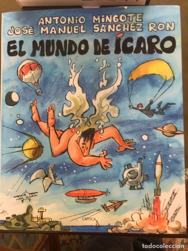EL MUNDO DE ICARO - MINGOTE, ANTONIO Y SÁNCHEZ RON, JOSÉ MANUEL (Libros Nuevos - Bellas Artes, ocio y coleccionismo - Otros)