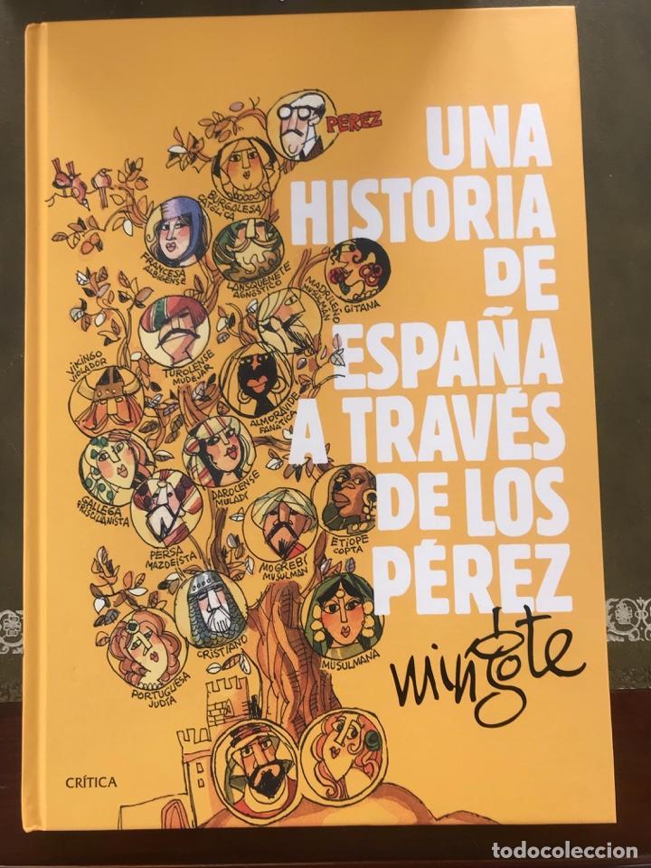 UNA HISTORIA DE ESPAÑA A TRAVES DE LOS PEREZ DE ANTONIO MINGOTE (Libros Nuevos - Bellas Artes, ocio y coleccionismo - Otros)