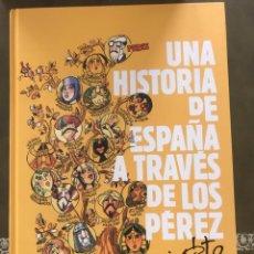 Libros: UNA HISTORIA DE ESPAÑA A TRAVES DE LOS PEREZ DE ANTONIO MINGOTE. Lote 222555235