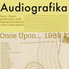Livros: AUDIOGRAFIKA / ONCE UPON... 1989. H. CHOPIN, J.A. RIEDL, H. HEIDSIECK... (ZARAGOZA, 2020). Lote 224953495