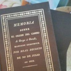 Libros: MEMORIA SOBRE EL ORIGEN DEL CAMINO DE BURGOS A BERCEDO. TAPA DURA EN TELA, TÍTULOS DORADOS. Lote 225322240