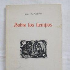 Libros: SOBRE LOS TIEMPOS. Lote 226934095