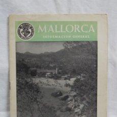 Libros: MALLORCA INFORMACIÓN GENERAL. Lote 226934535