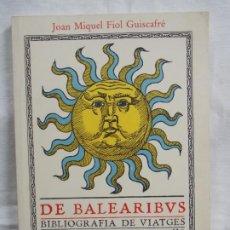 Libros: DE BALEARIBVUS. Lote 226934575