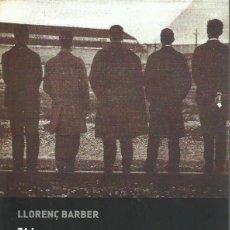 Libros: LLORENÇ BARBER : ZAJ. HISTORIA Y VALORACIÓN CRÍTICA. (PRÓLOGO DE FERNANDO CASTRO. CENDEAC, 2019). Lote 226951025