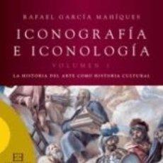 Libros: ICONOGRAFÍA E ICONOLOGÍA / 1. Lote 226979555