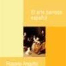 Libros: EL ARTE BARROCO ESPAÑOL. Lote 228420455