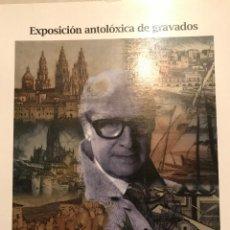 Livres: JULIO PRIETO NESPEREIRA, 1896-1991: EXPOSICIÓN ANTOLÓXICA DE GRAVADOS. Lote 231743980