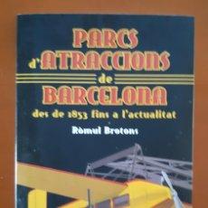 Libros: PARCS D'ATRACCIONS DE BARCELONA PARQUES DE ATRACCIONES. Lote 232931600
