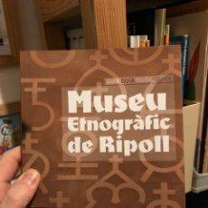 Libri: MUSEU ETNOGRAFIC DE RIPOLL CATALOGO MUSEO ETNOGRÁFICO JAN SUPERLOPEZ SUPER LOPEZ. Lote 233552255
