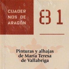 Libros: PINTURAS Y ALHAJAS DE MARÍA TERESA DE VALLABRIGA (M. GARCÍA GUATAS / C. NAYA FRANCO) I.F.C. 2020. Lote 234587625