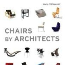 Libros: CHAIRS BY ARCHITECTS. Lote 237466950
