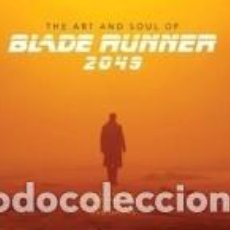 Libros: ART AND SOUL OF BLADE RUNNER 2049. Lote 237481920