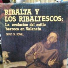 Libros: RIBALTA Y LOS RIBALTESCOS:LA EVOLUCIÓN DEL ESTILO BARROCO EN VALENCIA-DAVID M.KOWAL-EDITA DIPUTACIÓN. Lote 237482960