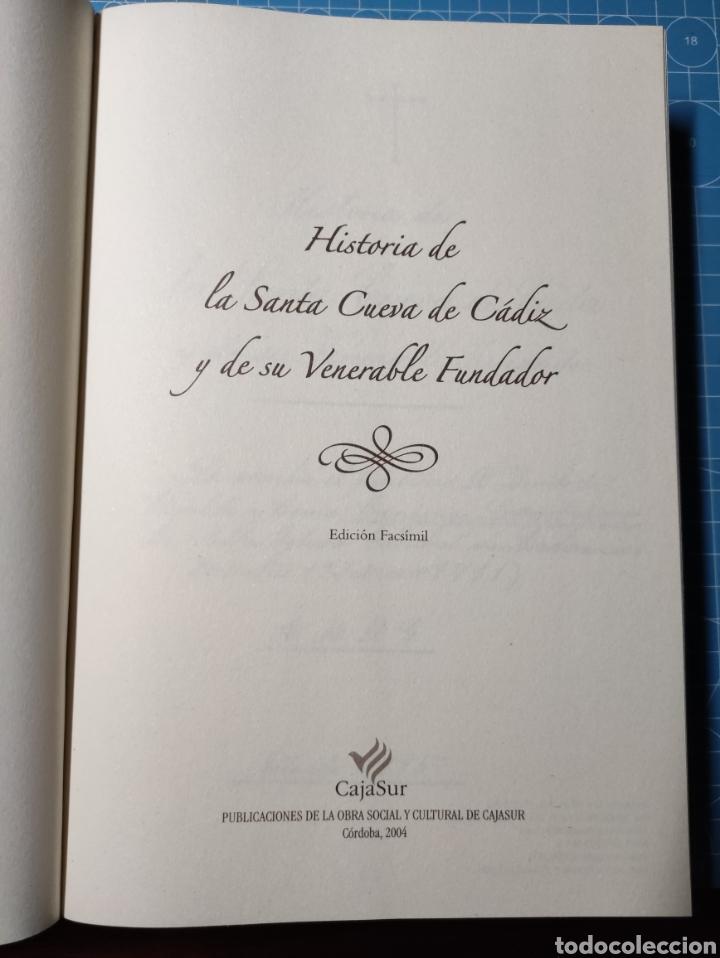 Libros: Historia de la Santa Cueva de Cádiz y de su Venerable Fundador. 2004 - Foto 3 - 239764645