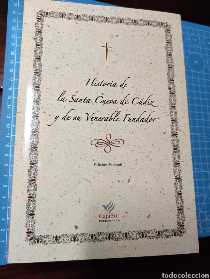 HISTORIA DE LA SANTA CUEVA DE CÁDIZ Y DE SU VENERABLE FUNDADOR. 2004 (Libros Nuevos - Bellas Artes, ocio y coleccionismo - Otros)