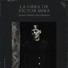 Libros: LA OBRA DE VÍCTOR MIRA (DAVID CORTÉS SANTAMARTA) I.F.C. 2020. Lote 242013915