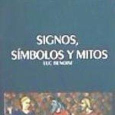 Libros: SIGNOS, SIMBOLOS Y MITOS. Lote 243593950