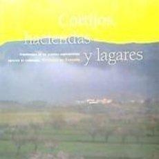 Libros: CORTIJOS, HACIENDAS Y LAGARES. PROVINCIA DE GRANADA: ARQUITECTURA DE LAS GRANDES EXPLOTACIONES. Lote 245134660