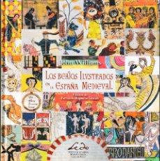 Libros: LOS BEATOS ILUSTRADOS EN LA ESPAÑA MEDIEVAL (JOHN WILLIAMS) LEDO DEL POZO 2021. Lote 245631300