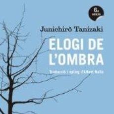 Libros: ELOGI DE LOMBRA. Lote 245766930