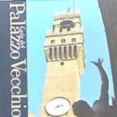 Libros: GUIA DEL PALAZZO VECCHIO. Lote 245923455