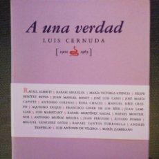 Libros: A UNA VERDAD. LUIS CERNUDA. 1902-1963. UIMP, SEVILLA 1988.. Lote 246143965