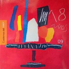 Libros: CUADERNOS DEL IVAM 09, ALBERTO CORAZÓN - 2007 - TAPA BLANDA – ARTE, CULTURA. Lote 247090375