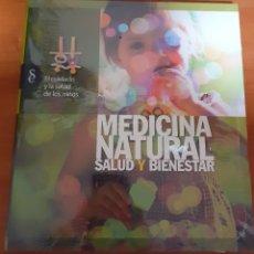Libros: MEDICINA NATURAL. EL CUIDADO YLA SALUD DE LOS NIÑOS. Lote 248559905
