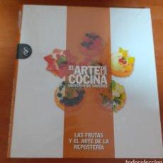 Libros: EL ARTE DE LA COCINA LAS FRUTAS Y EL ARTE DE LA REPOSTERÍA. Lote 248585770