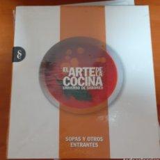 Libros: EL ARTE DE LA COCINA SOPAS Y OTROS ENTRANTES. Lote 248589775