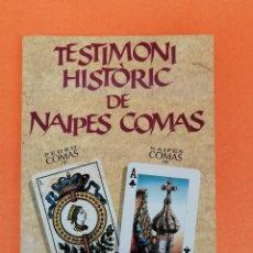Libros: TESTIMONI HISTÓRIC DE NAIPES COMAS -PEDRO COMAS 1797 NAIPES COMAS 1992-. Lote 253898635