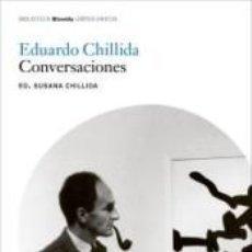 Libros: EDUARDO CHILLIDA. CONVERSACIONES. Lote 254375925