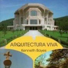 Libros: ARQUITECTURA VIVA: IDEAS DE RUDOLF STEINER EN LA PRÁCTICA. Lote 254510085