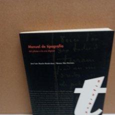 Libri: JOSE Mª MARTIN Y MONTSE MAS MANUAL DE TIPOGRAFÍA CAMPGRAFIC. Lote 254936400