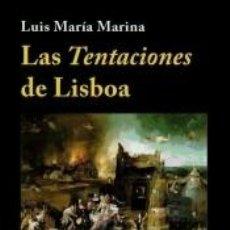 Libros: LAS TENTACIONES DE LISBOA. Lote 255940015